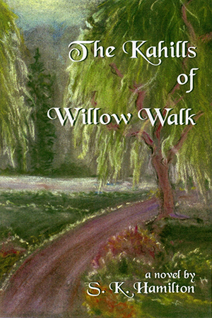 The Kahills of Willow Walk